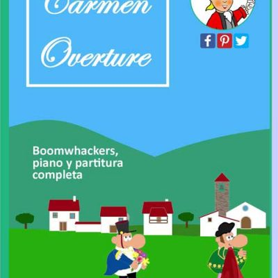 Carmen overture, Bizet, partitura para Boomwhackers y piano